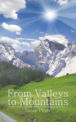 From Valleys to Mountains (Paperback)