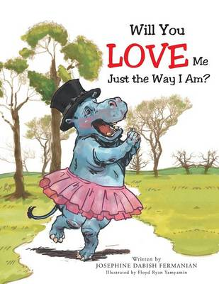 Will You Love Me Just the Way I Am? (Paperback)