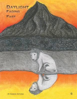 Daylight Fading Fast (Paperback)
