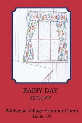 Rainy Day Stuff (Paperback)