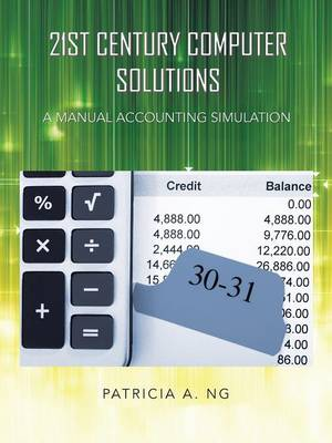 21st Century Computer Solutions: A Manual Accounting Simulation (Paperback)