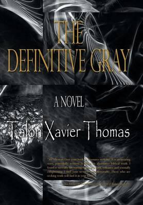 The Definitive Gray (Hardback)