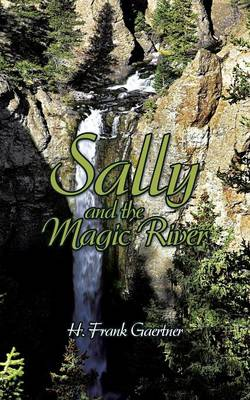 Sally and the Magic River (Paperback)