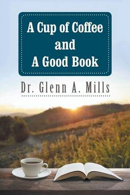 A Cup of Coffee and a Good Book (Paperback)