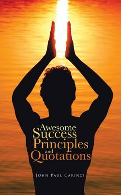 Awesome Success Principles and Quotations (Paperback)