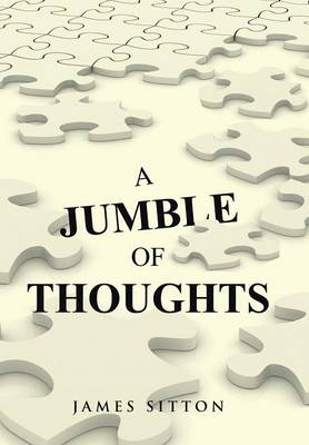 A Jumble of Thoughts (Hardback)