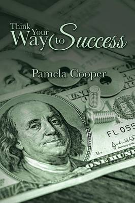 Think Your Way to Success (Paperback)
