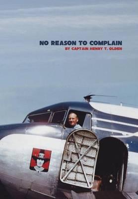 No Reason to Complain (Hardback)