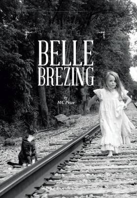 Belle Brezing (Hardback)