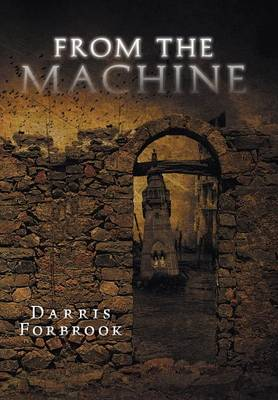 From the Machine (Hardback)