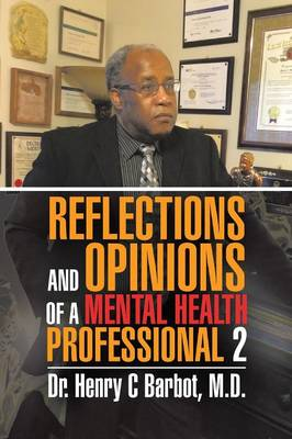 Reflections and Opinions of a Mental Health Professional 2 (Paperback)
