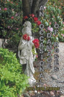An Occasional Damage of Roses (Paperback)