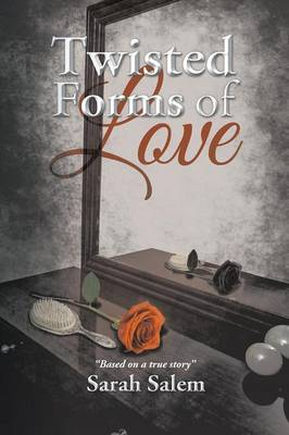 Twisted Forms of Love (Paperback)