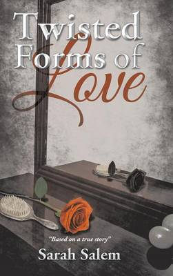 Twisted Forms of Love (Hardback)