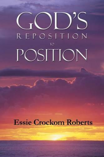 God's Reposition to Position (Paperback)