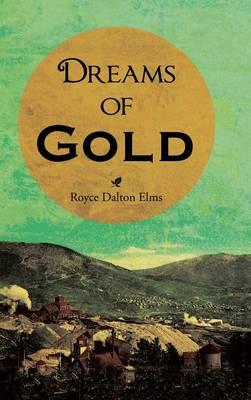Dreams of Gold (Hardback)