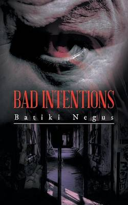 Bad Intentions (Paperback)
