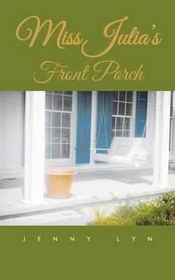 Miss Julia's Front Porch (Paperback)