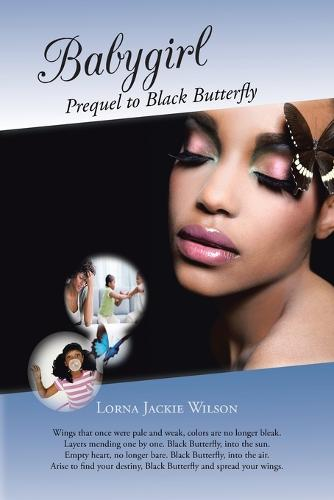 Babygirl: Prequel to Black Butterfly (Paperback)