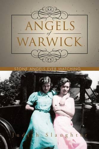 Angels of Warwick: Stone Angels Ever Watching... (Paperback)
