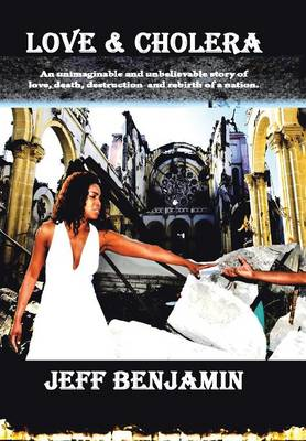 Love & Cholera: Amour Et Le Cholera (Hardback)