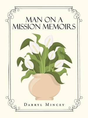 Man on a Mission Memoirs (Paperback)