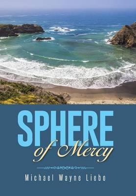 Sphere of Mercy (Hardback)