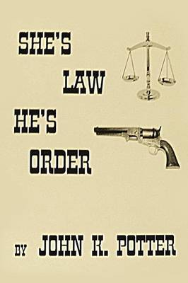 She's Law, He's Order (Paperback)