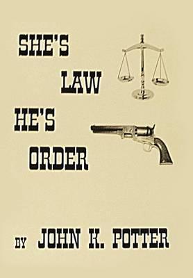 She's Law, He's Order (Hardback)