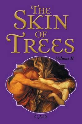 The Skin of Trees: Volume II (Paperback)