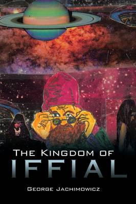 The Kingdom of Iffial (Paperback)