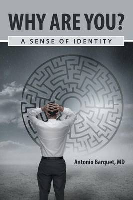 Why Are You?: A Sense of Identity (Paperback)