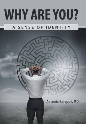 Why Are You?: A Sense of Identity (Hardback)