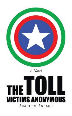 The Toll: Victims Anonymous (Paperback)