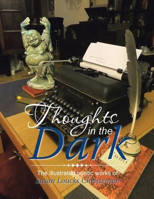 Thoughts in the Dark (Paperback)