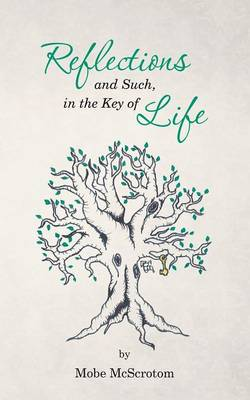 Reflections and Such, in the Key of Life (Paperback)