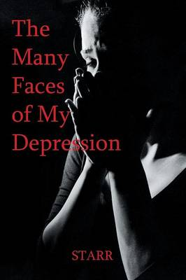 The Many Faces of My Depression (Paperback)