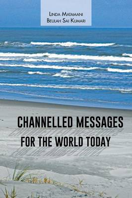 Channelled Messages for the World Today (Paperback)
