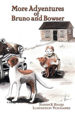 More Adventures of Bruno and Bowser (Paperback)
