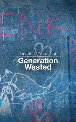 Generation Wasted (Paperback)