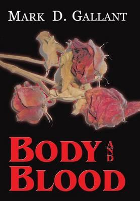 Body and Blood (Hardback)