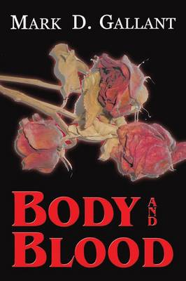 Body and Blood (Paperback)