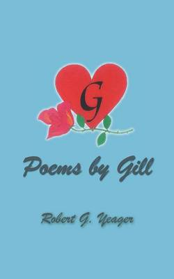 Poems by Gill: Reflections of Life & Love (Paperback)