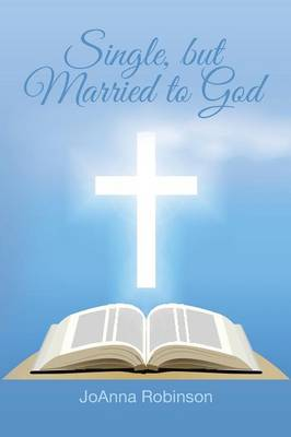 Single, But Married to God (Paperback)