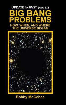 Big Bang Problems: How, When, and Where the Universe Began (Hardback)