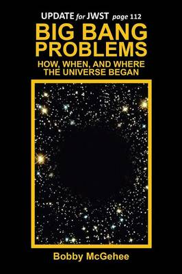 Big Bang Problems: How, When, and Where the Universe Began (Paperback)