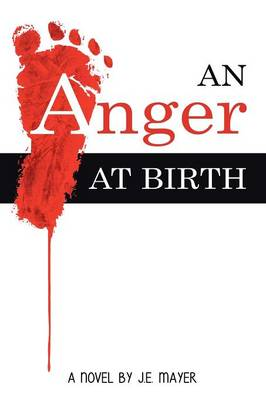 An Anger at Birth (Paperback)