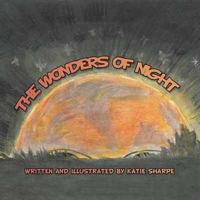 The Wonders of Night (Paperback)
