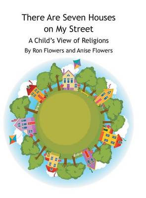 There Are Seven Houses on My Street: A Child's View on Religions (Hardback)