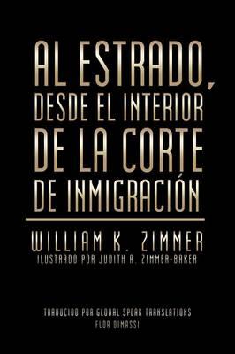 Al Estrado, Desde El Interior de la Corte de Inmigraci�n (Paperback)